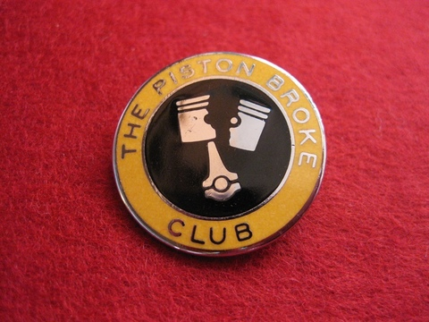 <BADGE> THE PISTON BROKE CLUB