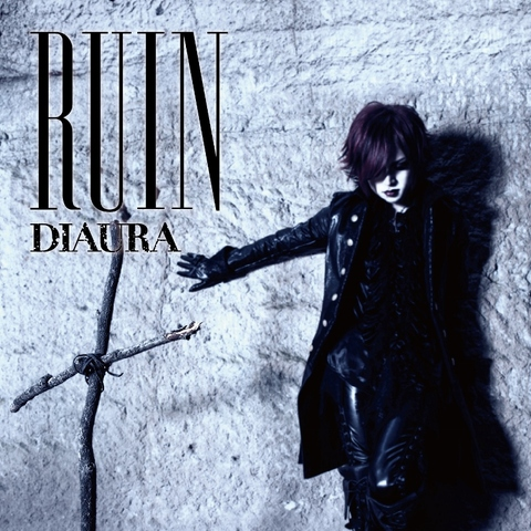 DIAURA 11th Single「RUIN」【B type】