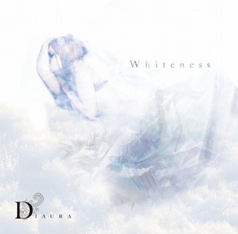 DIAURA 5th Single「Whiteness」