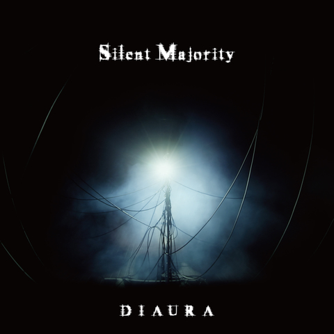 DIAURA 8th Single「Silent Majority」