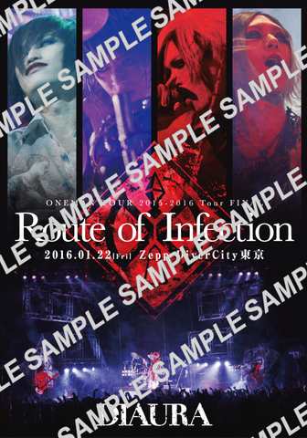 DIAURA ONEMAN TOUR「Route of Infection」TOUR FINAL Case 18 Zepp DiverCity LIVE DVD