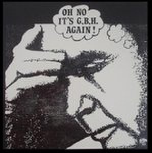 【中古】G.B.H. ‎– Oh No It's G.B.H. Again! MLP