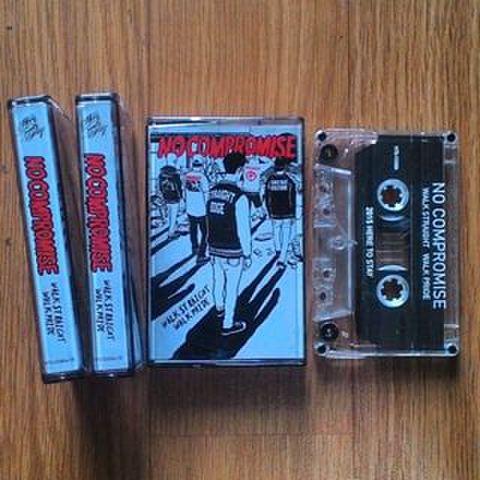 No Compromise - Walk straight walk pride cassette
