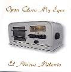 Open Close My Eyes - El nuevo milenio 7''