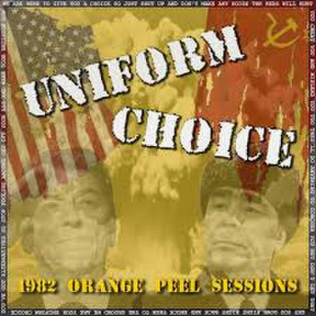 "Uniform Choice ""1982 Orange Peel Sessions"" 7"""