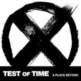 """Test Of Time """"A Place Beyond"""" 7"""""""