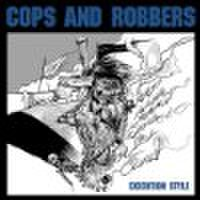 【中古】Cops And Robbers ‎– Execution Style 7''