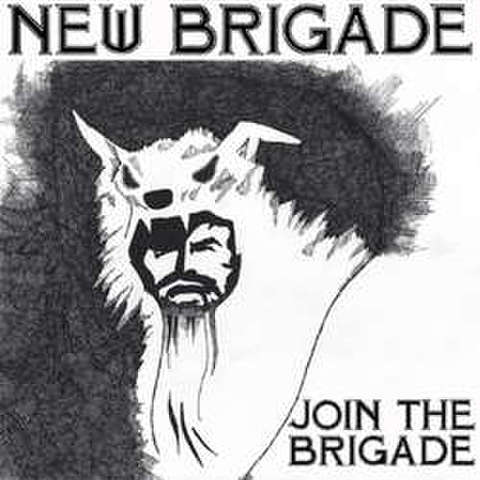 "New Brigade - Join The Brigade 12"" dnt50"