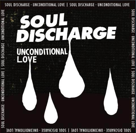 Soul discharge - unconditional love CD