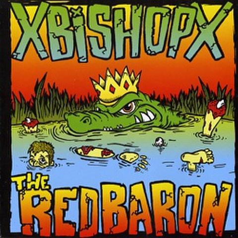 XBishopX / Red Baron split CD