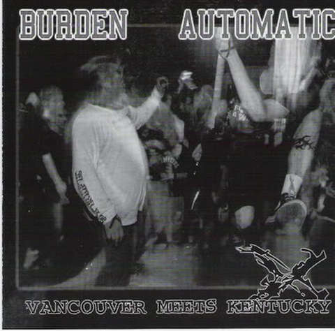 BURDEN / AUTOMATIC - split CD
