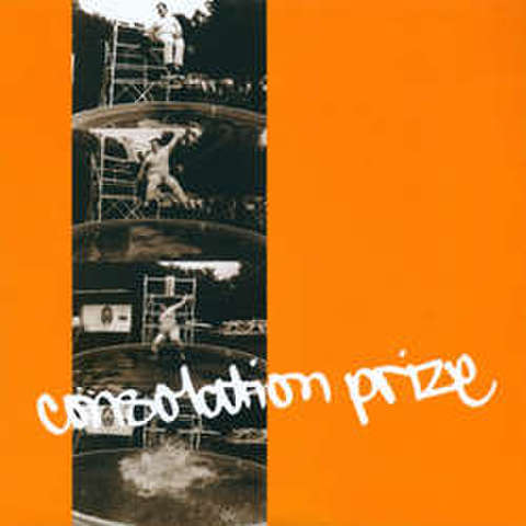 """Consolation Prize """"S/T"""" 7"""" dnt50"""
