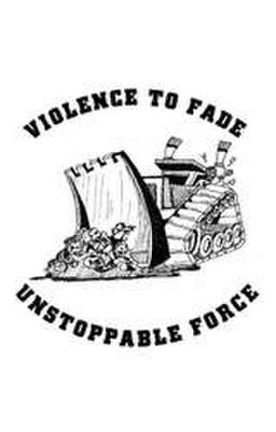 "violence to fade - ""Unstoppable Force"" Cassette"