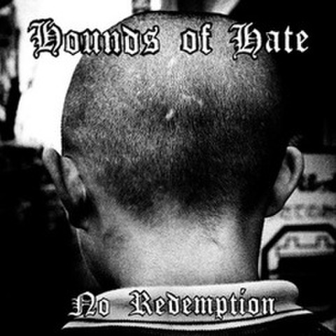 Hounds Of Hate - No Redemption 7""