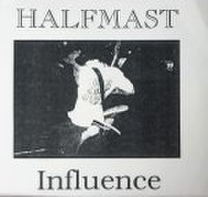 【中古】Halfmast - Influence 7""