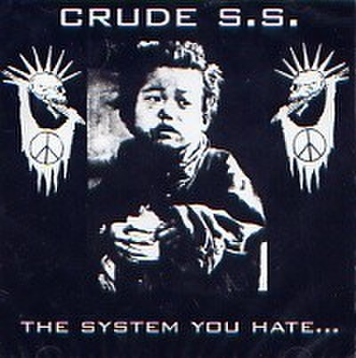 【中古】Crude S.S. - The system you hate CD