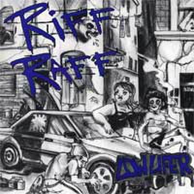 Riff raff - low lifer 7""