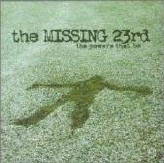 【中古】Missing 23rd The power that be CD