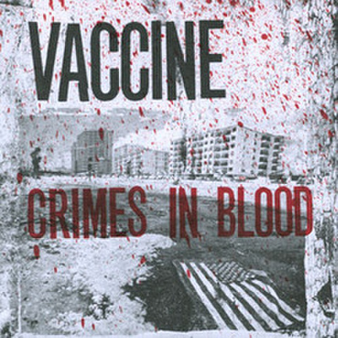 "Vaccine ""Crimes In Blood"" 5"""