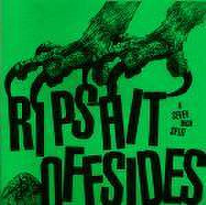 """Ripshit / Offsides  – A Seven Inch Split 7"""""""