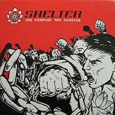 【中古】Shelter - The purpose,The passion LP