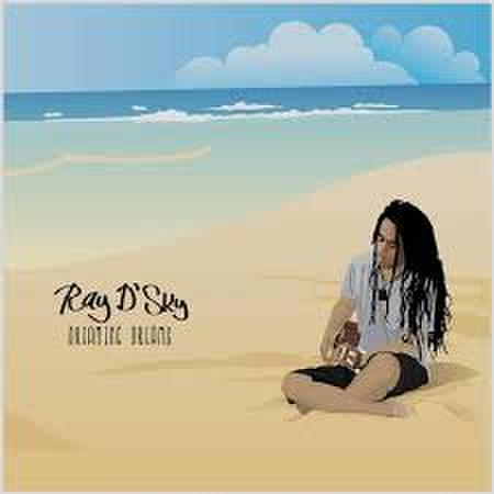 Ray D'sky - Dreaming Dreams CD
