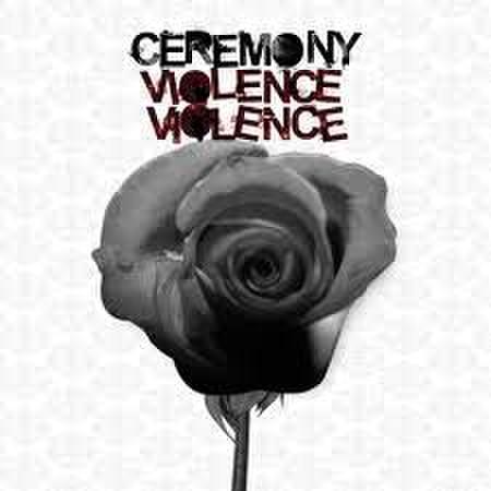 Ceremony - Violence,Violence LP