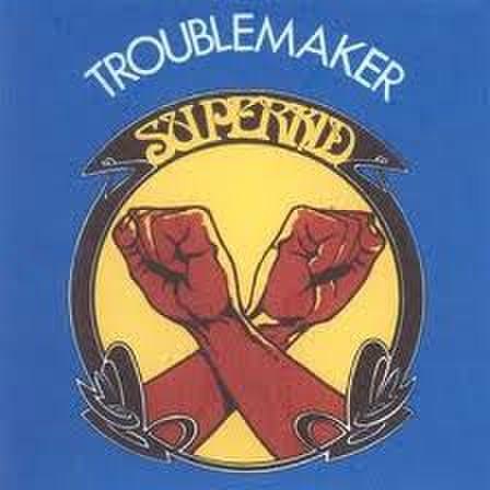 Superkid - Troublemaker CD