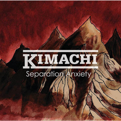 Kimachi - Separation anxiety cassettte