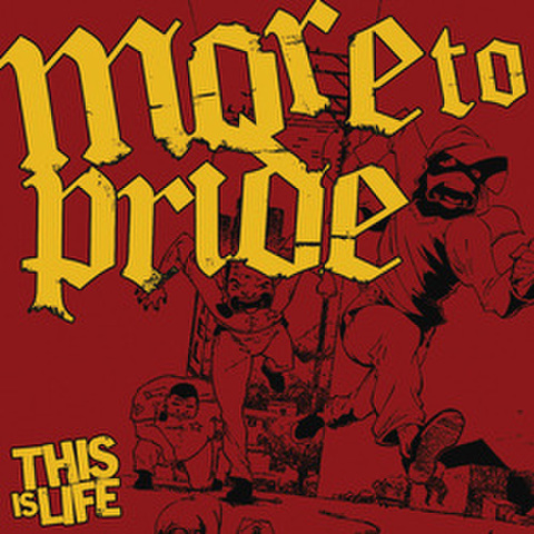 "More To Pride ""This Is Life""CD"