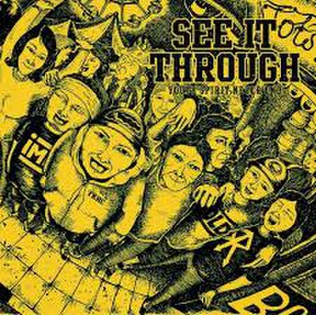See it through - Youth spirit never ends CDR