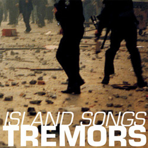 "Tremors ""Island Songs"" 7"""