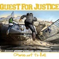 Quest For Justice - Choose not to fall CD