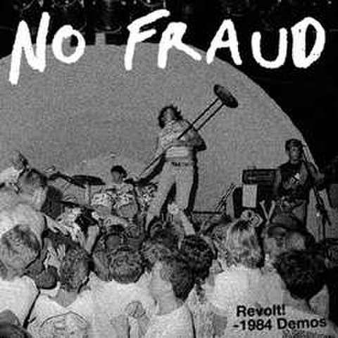 No Fraud - Revolt 1984 demo LP