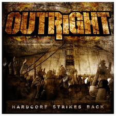 【中古】Outright - Hardcore strikes back CD