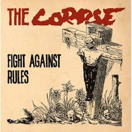 CORPSE - Fight Against Rules LP