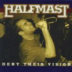 【中古】Halfmast - Deny their vision 7''