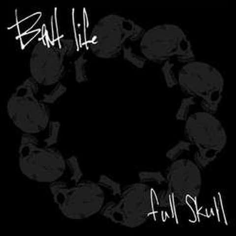 """Bent Life """"full skull"""" 7"""""""