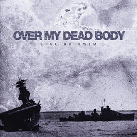 Over my dead body - sink or swim CD