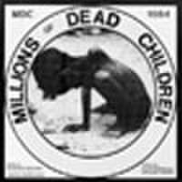 "MDC- Millions of Dead Chidren (Chicken Squawk) 7"""
