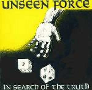 UNSEEN FORCE - In Search Of The Truth LP
