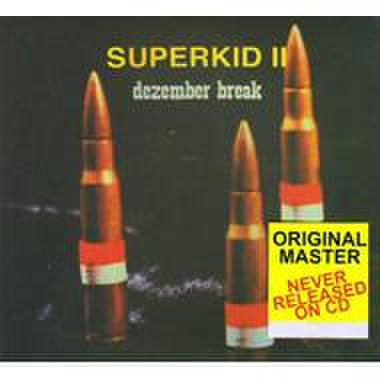 Superkid - Dezember break CD