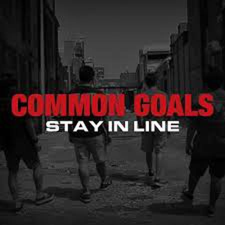 Common goals - stay in line CD