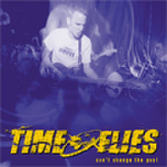 Time flies - Can't change the past CD