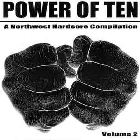 Various ‎– Power Of Ten (A Northwest Hardcore Compilation) - Volume 2