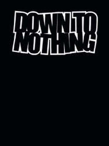 "Down To Nothing ""Life On The James""  LP+T-shirt+stickersセット"