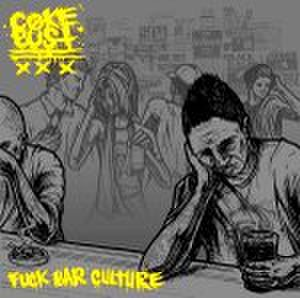 【中古】COKE BUST Fuck Bar Culture 7""