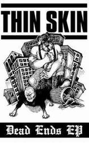 Thin skin - Dead end CS