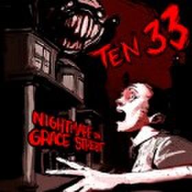 Ten 33 - Nightmare on grace street CD