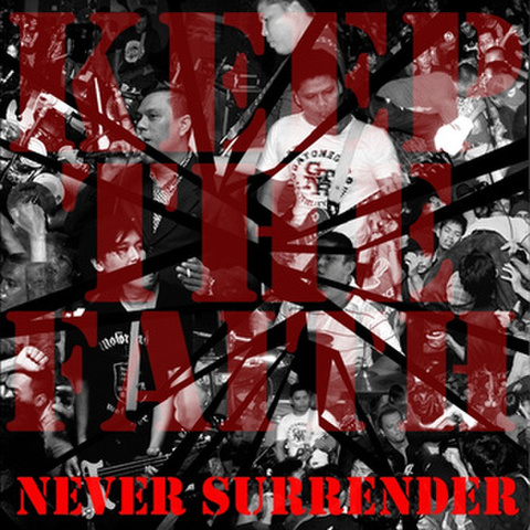 Keep the faith - Never surrender CD